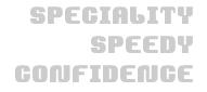 SPECIALITY SPEEDY CONFIDENCE
